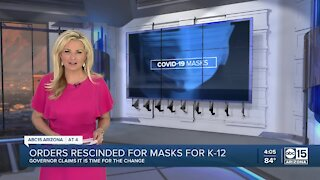 Governor Doug Ducey announced Monday that he has rescinded orders that require face masks for K-12 schools in Arizona.