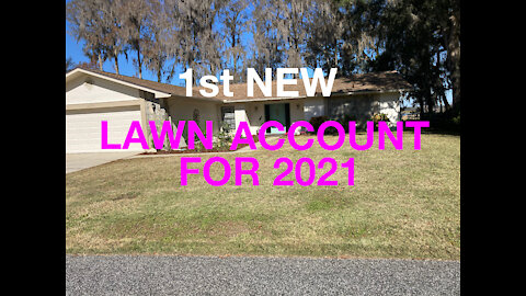 1st New Lawn Account for 2021