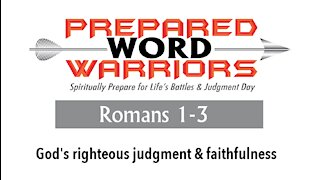 Reading the Bible: Romans 1-3. God's righteous judgment & faithfulness