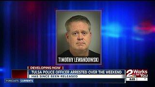 Tulsa Police Officer arrested over the weekend