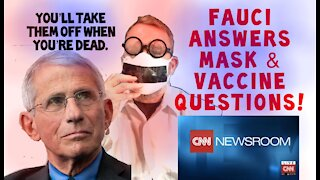 Fauci Answers Mask and Vaccine Questions