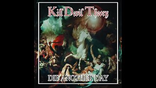 """Official lyric video for """"Die Another Day"""" by KillDevil Theory"""