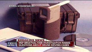 MSP breathalyzer investigation raises questions about drunk driving cases