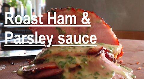 How to make honey roast ham with parsley sauce