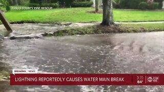 Lightning strike causes water main break in Wesley Chapel, firefighters say