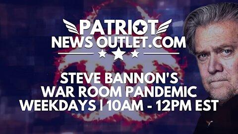 🔴 WATCH LIVE | Patriot News Outlet | Steve Bannon's, War Room Pandemic | 10AM ET | 10/13/2021