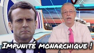 Impunité monarchique !