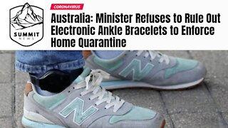 Australia Considers Quarantine Ankle Bracelets
