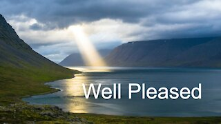 With You I Am Well Pleased - Mark 1:4-11