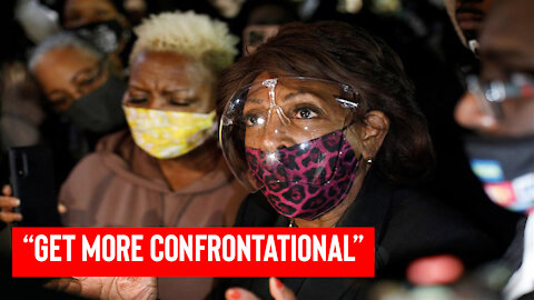 """Breaking News   """"get more confrontational"""" Maxine Waters  """