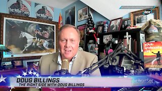 The Right Side with Doug Billings - July 7, 2021