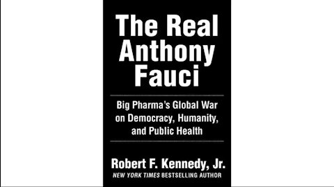 """Robert F Kennedy Jr on """"The Real Anthony Fauci"""""""