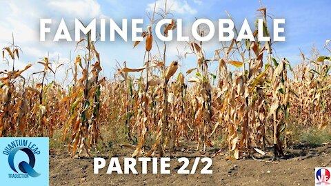 FAMINE GLOBALE PARTIE 2/2