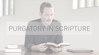 Purgatory in Scripture