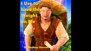 Christian Music: I Use to have this Weight on Me