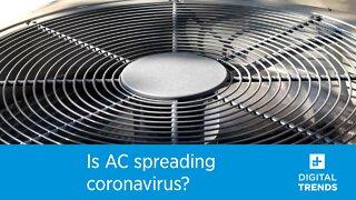 Is AC spreading coronavirus?
