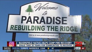 Bakersfield native helps in Camp Fire long-term recovery
