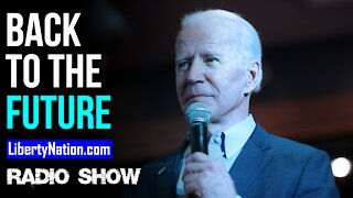 Trump to Biden: Back to the Future? - LN Radio Videocast