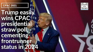 Trump easily wins CPAC presidential straw poll, centering frontrunner status in 2024