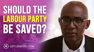 Should the Labour Party be Saved?