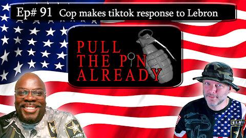 PTPA (Episode # 91): Policeman's tiktok video mocking Lebron James