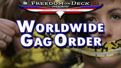 Worldwide Gag Order