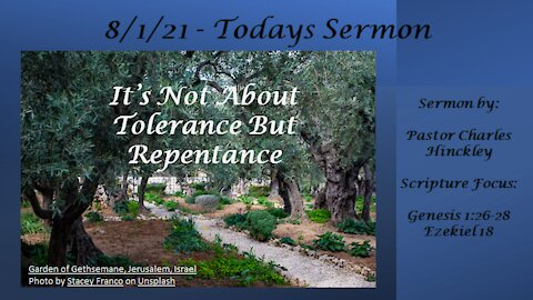 It's Not About Tolerance but Repentance - 8.1.21