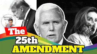 The 25th Amendment & Impeachment