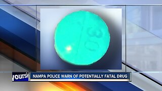 Nampa Police Warn Public About Drug Causing Overdoses