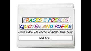 Funny news: Bald tire... [Quotes and Poems]