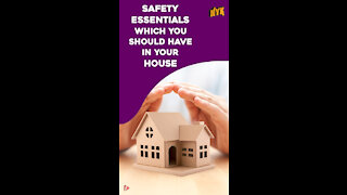 Top 5 Must Have Safety Essentials In A House *