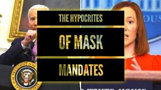 The Hypocrites Of Mask Mandates