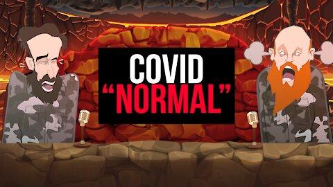 "COVID ""NORMAL""   BUER BITS  "