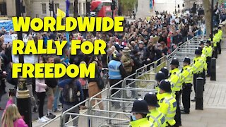 WORLDWIDE RALLY FOR FREEDOM - 15TH MAY 2021