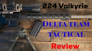 Delta Team Tactical 224 Valkyrie Review.