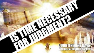 Is Time Necessary For Judgement?