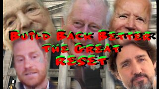 Build Back Better: THE GREAT RESET
