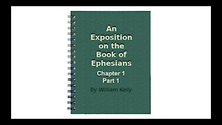 Major NT Works Ephesians Chapter 1 part 1 Audio Book