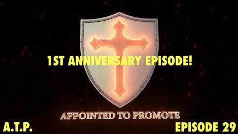 1st Anniversary Episode!