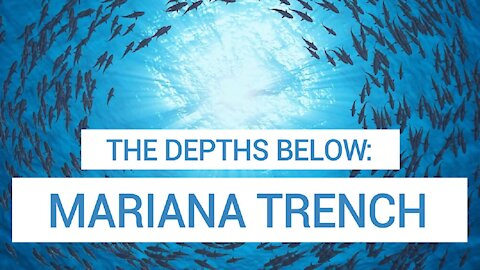 The Planet's Deepest Point: Mariana Trench