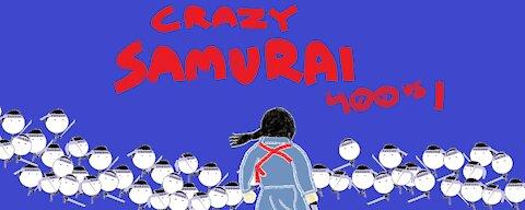 Crazy Samurai 400 vs 1