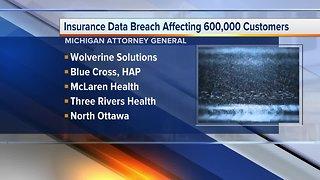 Insurance data breach affecting 600K customers