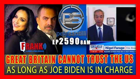 EP 2590-8AM FARAGE: GREAT BRITAIN DOES NOT TRUST AMERICA WITH JOE BIDEN IN CHARGE