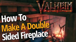 How To Make A Double Sided Fireplace - Valheim
