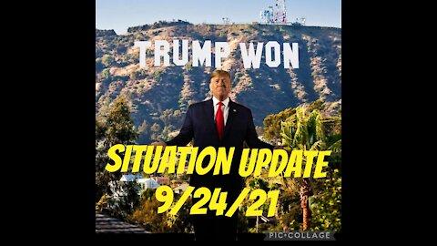 SITUATION UPDATE 9/24/21. TRUMP WON!!!