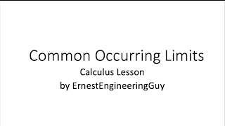 Common Occuring Limits (Calculus)