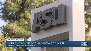 """ASU sues over social media account advertising """"COVID Parties"""""""