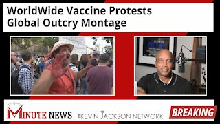 Worldwide Vaccine Protests - Global Outcry Montage