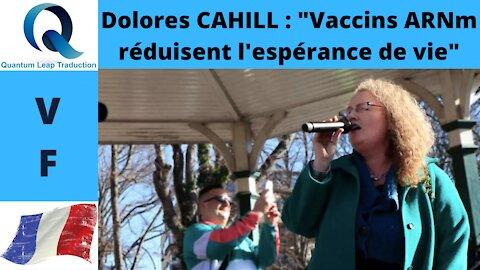"""Dolores CAHILL : """"Vaccins ARNm réduisent l'espérance de vie"""""""
