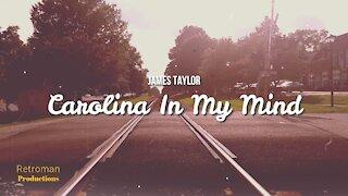 Carolina In My Mind by James Taylor Lyric Video